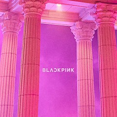 As If It's Your Last (Single) - Black Pink