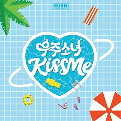 Kiss Me (Single) - WJSN (Cosmic Girls)