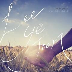 I Guess I Was Worried About It (Single) - Lee Ye Joon