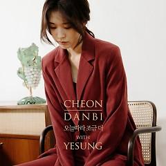 Today, A Bit More (Single) - Cheon Danbi, Yesung