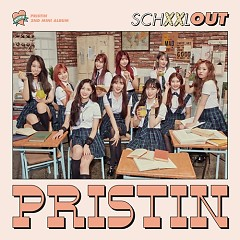 Schxxl Out (The 2nd Mini Album) - PRISTIN