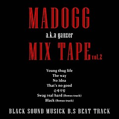 M.A Dogg MixtapeVol.2 (Mini Album) - M.A DOGG