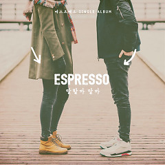 I Should Say (Single) - Espresso