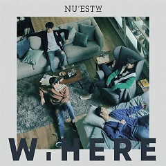 W, Here - NU'EST W