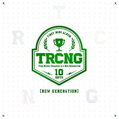 New Generation (1st Mini Album) - TRCNG