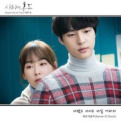Temperature Of Love OST Part.9 - Seven O'Clock