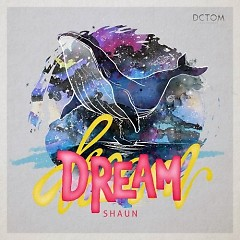 Dream (Single) - Shaun