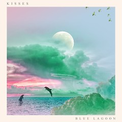 Blue Lagoon (Single) - KISSES