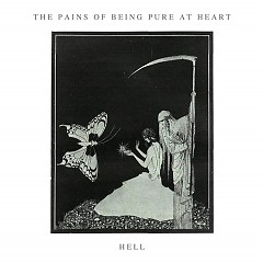 Hell - EP - The Pains of Being Pure at Heart