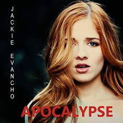 Apocalypse (Single) - Jackie Evancho
