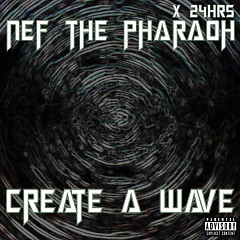 Create A Wave (Single)