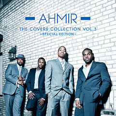 The Covers Collection, Vol. 3 (Special Edition) - Ahmir