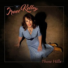 These Hills - Irene Kelley