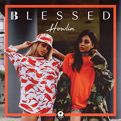 Howlin (Single) - Blessed
