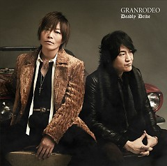 Deadly Drive - GRANRODEO