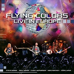 Live In Europe (CD1) - Flying Colors