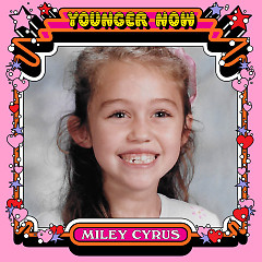 Younger Now (The Remixes) - Miley Cyrus