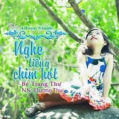 Nghe Tiếng Chim Hót - Bé Trang Thư