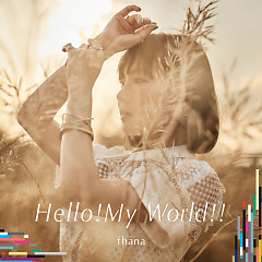 Hello! My World!! - fhána