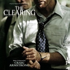 The Clearing (Score) (P.1)  - Craig Armstrong