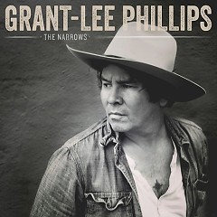 The Narrows - Grant-Lee Phillips