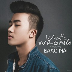 What's Wrong (Mini Album) - Isaac Thái