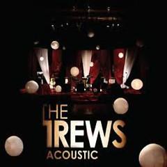 Acoustic  - The Trews