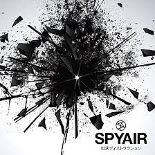 Genjou Destruction - SPYAIR