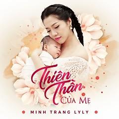Thiên Thần Của Mẹ (Single) - Minh Trang LyLy