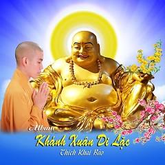 Khánh Xuân Di Lặc (Single) - Thích Khai Bảo