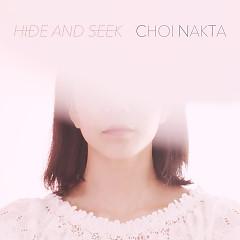 Hide And Sick (Single) - Choi Nakta