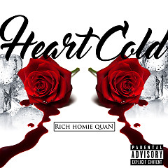 Heart Cold (Single) - Rich Homie Quan