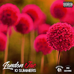 10 Summers - London Jae