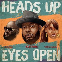 Heads Up Eyes Open (Single) - Talib Kweli