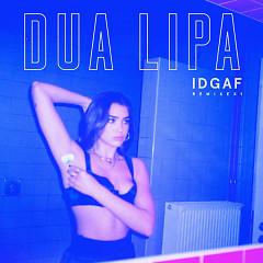 IDGAF (Remixes)
