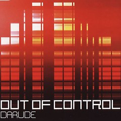 Out Of Control - Darude