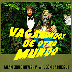 Vagabundos De Otro Mundo (Single)