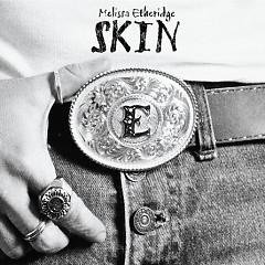 Skin - Melissa Etheridge