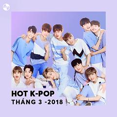 Nhạc Hàn Hot Tháng 03/2018