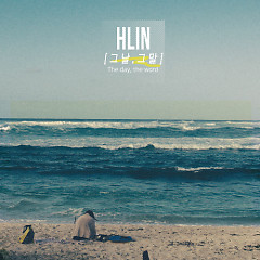 The Day, The Word - Hlin