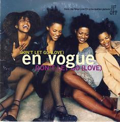 Don't Let Go (Love) (Single) - En Vogue