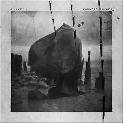 Wounded Rhymes (Deluxe Version) - Lykke Li