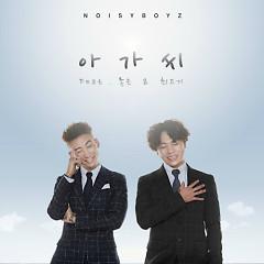Oh Girl - Noisy Boyz