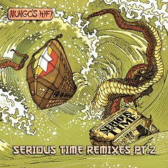 Serious Time Remixes, Vol. 2 - Mungo's Hi Fi