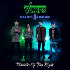 Middle Of The Night (Piano Version) (Single) - The Vamps, Martin Jensen