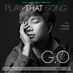 Play That Song - G.O
