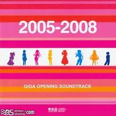 GIGA OPENING SOUNDTRACK 2005-2008