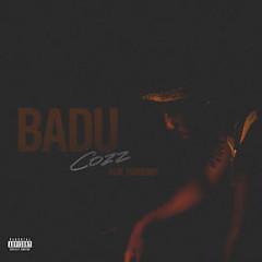 Badu (Single) - Cozz