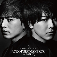 TIME FLIES - ACE OF SPADES × PKCZ, Hiroomi Tosaka