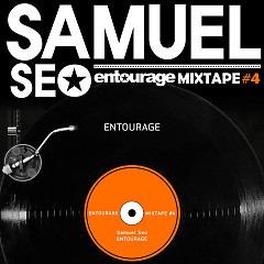 Entourage Mixtape #4 (Single) - Samuel Seo